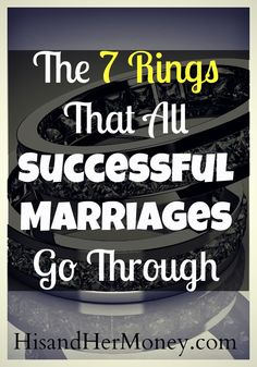 The 7 Rings That Every Successful Marriage Goes Through