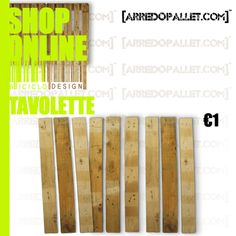 Realizza il tuo mobile su misura come preferisci scatenando la tua fantasia le tavolette le puoi trovare qui http://www.arredopallet.com/prodotto/tavolette/
