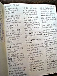 """Recording all the """"I wills"""" from Psalms -- this would be neat in my Psalms notebook. I could do those on the facing pages that are blank right now or I could do a few pages in the back."""