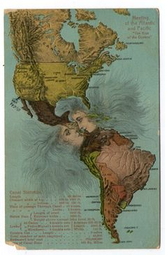"""""""Kiss of the Oceans: Meeting of the Atlantic and Pacific"""" map postcard depicts North and South America with faces kissing at the Panama Canal site, along with Canal statistics, 1923 Vintage Maps, Vintage Ephemera, Vintage Postcards, Antique Maps, Art Carte, Map Globe, Panama Canal, House By The Sea, Old Maps"""