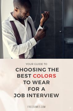 Choosing The Best Colors To Wear For A Job Interview #job #interview #outfit #colors