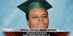 A couple of points -  He was positive for marijuana - he attempted an attack on the police - he was committing a CRIME to begin with! This only could have been prevented by one and only one person - michael brown  Why can't people get this??