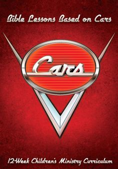 Cars 12-Week Children's Ministry Curriculum
