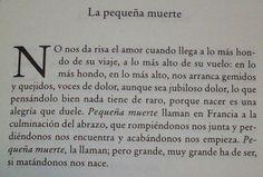 Eduardo Galeano, La pequeña muerte, El libro de Los abrazos (1989).