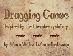 Dragging Canoe Font · 1001 Fonts