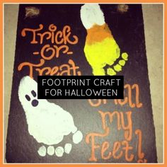 """Those words will soon be ringing through the neighbourhood, so why not have fun with that classic and create a Halloween fun craft using your child's """"stinky feet!"""" """"Trick or Treat, Smell my Feet, Give me something good to eat!"""""""