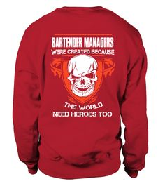 BARTENDER MANAGER (Sweatshirt Unisex - Red) #paramedic #health #fitness bartender photography, bartender tricks, bartender tools, back to school, aesthetic wallpaper, y2k fashion