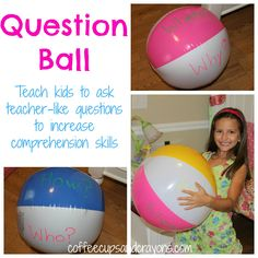 {Comprehension Strategy} Use a Question Ball to Teach Kids to Ask Questions While They Read or are Read to
