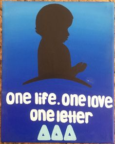 """""""One Life. One Love. One Letter"""" #Sorority #tridelta #stjude #canvas #little"""