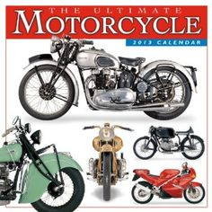 The Ultimate Motorcycle 2013 Wall (calendar) (Calendar)  http://www.amazon.com/dp/1416289399/?tag=gatewaylapt0f-20  1416289399
