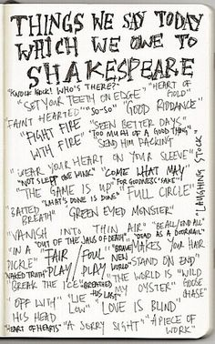 """""""things we say today which we owe to Shakespeare."""" It's phrases like """"send him packing,"""" """"makes your hair stand on end,"""" and """"lie low."""""""