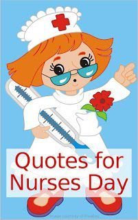 Gift and Greeting Card Ideas: Inspirational Quotes for Nurses Day