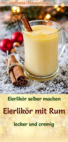 Eierlikör mit Rum selber machen - einfaches Rezept Homemade eggnog - recipe: make egg liqueur with rum yourself - how it works . Alcoholic Punch Recipes, Rum Cocktail Recipes, Easy Alcoholic Drinks, Party Punch Recipes, Mocktail Drinks, Party Drinks, Drink Recipes, Christmas Cocktails, Holiday Drinks