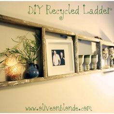 Old ladder as shelf / picture frame  I should do this in my family room.  TD