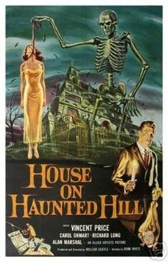 House on Haunted Hill (La casa dei fantasmi) is a 1959 American horror film. It was directed by William Castle, written by Robb White and stars Vincent Price Horror Movie Posters, Best Horror Movies, Classic Movie Posters, Classic Horror Movies, Movie Poster Art, Great Movies, Cinema Posters, Gothic Movies, Netflix Horror