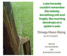 Moon Rise, Omega