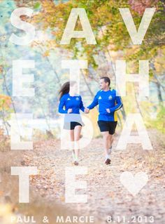 Running Save the Date... Could this be any more perfect?