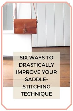 Six Ways to Drastically Improve Your Saddle-stitching Technique — Leather Beast Leather Dye, Sewing Leather, Leather Pattern, Leather Tooling, Leather Hides, Leather Bags, Leather Diy Crafts, Leather Projects, Leather Crafting