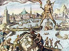 COLOSO DE RODAS: Estatua del dios griego Helios, construida en la isla de Rodas en 292 a.C. con una altura de 30 metros, fue destruida en un terremoto.
