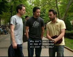 sunny rolling up to dr. li's to find out where the fuck james went Dr Li, Charlie Kelly, Nerd, Danny Devito, Sunny In Philadelphia, Angel Aesthetic, It's Always Sunny, Hilarious, Funny