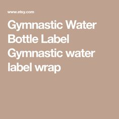 Gymnastic Water Bottle Label Gymnastic water label wrap