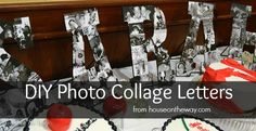 DIY Photo Collage Letters #DIY #photo #spring