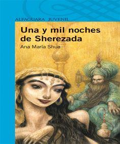 Una y mil noches de Sherezada de Ana María Shua. http://www.colgadodelalectura.com/ebook/una-y-mil-noches-de-sherezada/