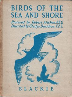 Birds Of The Sea And Shore... Gladys Davidson   1948   ( Blackie & Son Ltd )