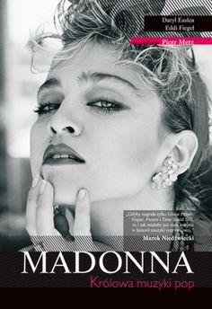 Madonna. Królowa muzyki pop