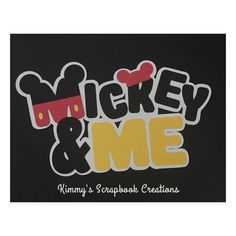 A personal favorite from my Etsy shop https://www.etsy.com/listing/397869183/mickey-and-me-or-minnie-and-me-scrapbook