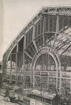 Paris: Capital of the Century Paris 1900, Paris France, Le Marais Paris, Le Palais, Expositions, Crystal Palace, World's Fair, Industrial, Land Art