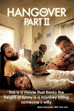 The Hangover Part II, 2011. | 11 Film Posters Improved By Mark Kermode's Scathing Reviews