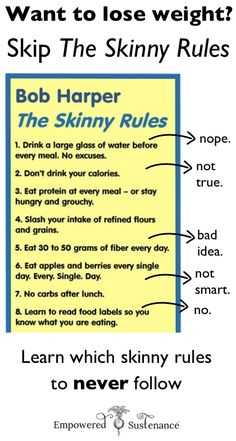 """Learn why some of the Skinny Rules can undermine wellness and how to tweak these """"nonnegotiable"""" rules for optimal health."""