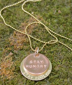 Stay Hungry, Stay Foolish - Steve Jobs quote necklace