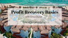 Erica Duran, Business Coach & Freedom Based Luxury Lifestyle Designer, shares profit recovery basics (a nicer way to say collections).