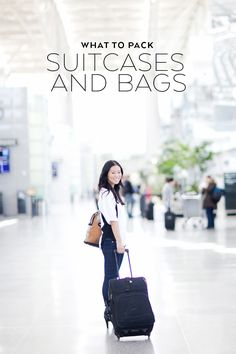 What to Pack: Suitcases and Bags