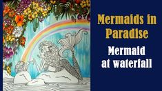 Coloring 'Mermaids in Paradise' Mermaid at waterfall / Colored pencils Mermaid Fairy, Royalty Free Music, Lucid Dreaming, Faber Castell, Prismacolor, Colored Pencils, Coloring Books, Waterfall, Paradise