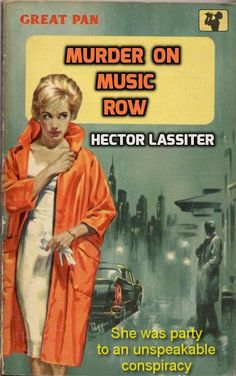 MURDER ON MUSIC ROW, by Hector Lassiter