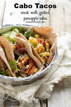 Who needs Mexico-! These Steak Tacos with Grilled Pineapple Salsa are so dang good you'll think you're in Cabo San Lucas, Mexico! ohsweetbasil
