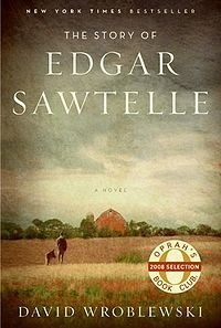 The Story of Edgar Sawtelle - One of the most moving books I've read. Profound on many levels, and just beautiful prose. I'll be thinking about this one for a very long time.