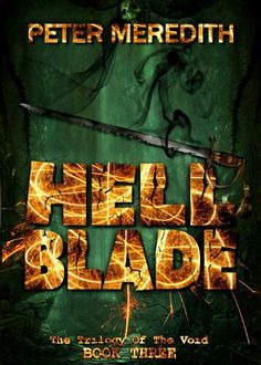 """""""Hell Blade""""  ***  Peter Meredith  (2011)"""