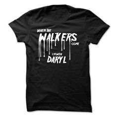 awesome When the Walkers Come  Check more at http://geektshirts.xyz/name-tshirts/when-the-walkers-come-cheap-online