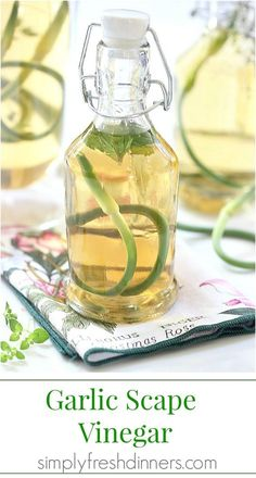 Bruised garlic scapes added to your favorite vinegar and fresh herbs will add an unexpected freshness to your dressing or marinade.:
