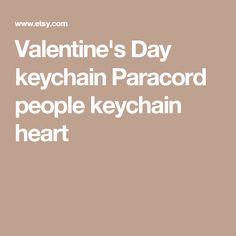 Valentine's Day keychain Paracord people keychain heart