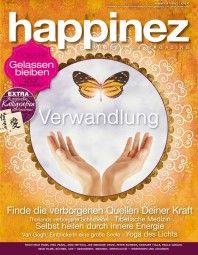 """Happinez 8/2013 """"Verwandlung"""""""