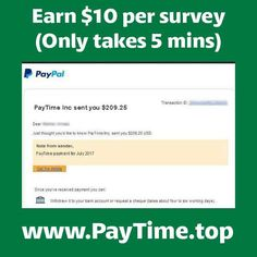 Did u like make 10 $ from survey ? Too easy !  Answer the questions simple but honest and earn 💲 Just 5 min, only that in PAYTIME !!! 😇👍☺️