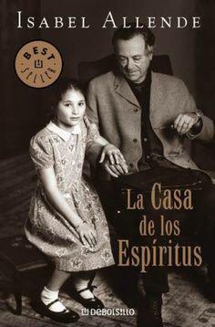 La casa de los espíritus. Isabel Allende  Necesito decir más?