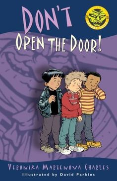 Don't Open the Door! (Easy-to-Read Spooky Tales) by Veronika Martenova Charles.  take your child to the public library.