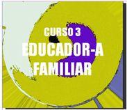 Cursos para educadores sociales y trabajadores sociales: Educadores Familiares. Intervencion familiar