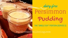 dairy-free persimmon pudding